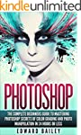 Photoshop: The Complete Beginners Gui...