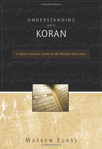 Understanding the Koran A Quick Christian Guide to the Muslim Holy Book310248175 : image