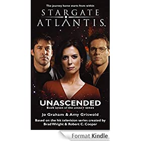 STARGATE ATLANTIS: Unascended (book 7 in the Legacy series) (English Edition)