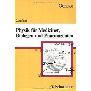 Physik für Mediziner, Biologen und Pharmazeuten