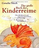 Das große Buch der Kinderreime: Über 400 klassische und neue Verse zum Vorlesen und Mitmachen