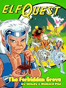 The Complete Elfquest: Book Two : The Forbidden Grove by Wendy and Richard Pini
