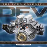 The Ford Cosworth DFV: The Inside Sto...
