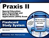 Praxis II Special Education Core Knowledge and Mild to Moderate Applications