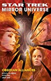 Obsidian Alliances (Star Trek Mirror Universe, Bk. II)