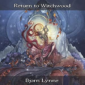 Bjørn Lynne -  Return to Witchwood