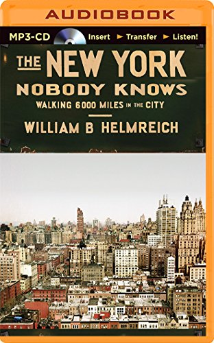 The New York Nobody Knows: Walking 6,000 Miles in the City (Audio Books New York compare prices)