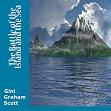 The Battle of the Island and the Sea: The Saga of Suki and Torvi Audiobook by Gini Graham Scott Narrated by Gregory Sutton