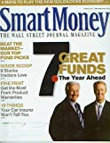 img - for Smart Money February 2006 7 Great Funds for the Year Ahead, Best the Market, 8 Stocks Insiders Love, 10 Things Your Car Insurer Won't Tell You, Fine Print:Get the Most from Product Warranties (The Wall Street Journal Magazine, Vol. XV No. II) book / textbook / text book