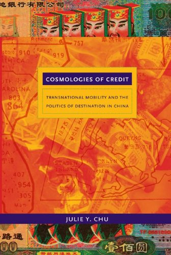 Cosmologies of Credit: Transnational Mobility and the...