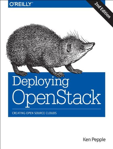 Deploying OpenStack, 2nd Ed.
