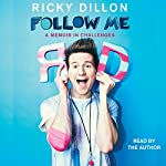 Follow Me | Ricky Dillon