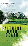 Faithful Unto Death (A Sugar Land