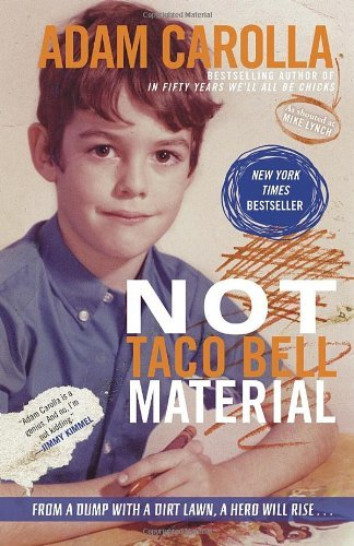 not-taco-bell-material-by-adam-carolla-16-apr-2013-paperback