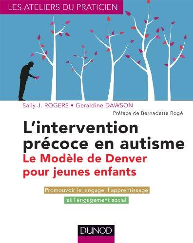lintervention-precoce-en-autisme-le-modele-de-denver-pour-jeunes-enfants-evaluation-et-prise-en-char