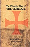 img - for The Primitive Rule of the Templars book / textbook / text book