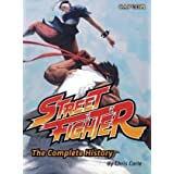 Street Fighter: The Complete Historyby Chris Carle