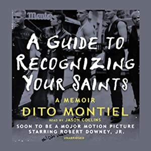 A Guide to Recognizing Your Saints | [Dito Montiel]