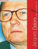 img - for Jacques Delors: Perspectives on a European Leader 1st edition by Drake, Helen (2000) Paperback book / textbook / text book