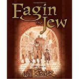 "Fagin the Jew: A Graphic Novelvon ""Will Eisner"""