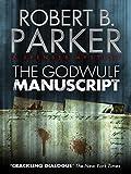 The Godwulf Manuscript (A Spenser Mystery)