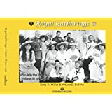 Royal Gatherings, Volume II: 1914-1939