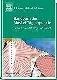 img - for Handbuch der Muskel-Triggerpunkte, 2 Bde., Bd.1, Obere Extremit t, Kopf und Rumpf book / textbook / text book