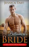 Mail Order Bride: The Billionaire's Bride (Western Cowboy Billionaire Romance) (Contemporary Rancher Pregnancy Short Stories)
