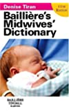 Bailliere's Midwives' Dictionary, 11e