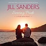 Serving Pride: Pride Series, Book 5 (       UNABRIDGED) by Jill Sanders Narrated by Tanya Eby