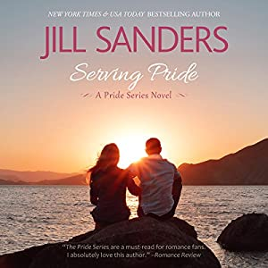Serving Pride: Pride Series, Book 5 | [Jill Sanders]