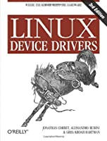Linux Device Drivers, 3rd Edition Front Cover