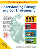 Understanding Garbage and Our Environment
