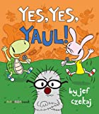 Yes, Yes, Yaul! (A Hip & Hop Book)
