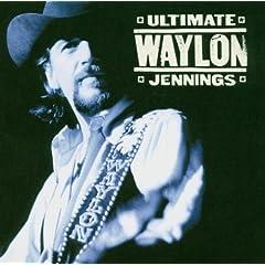 Ultimate Waylon Jennings: Waylon Jennings: Music