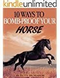 10 Ways to Bomb-proof Your Horse