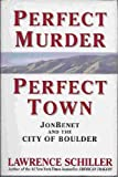 img - for Perfect Murder Perfect Town book / textbook / text book