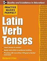 Practice Makes Perfect Latin Verb Tenses,