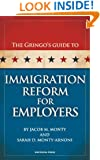 The Gringo's Guide to Immigration Reform for Employers