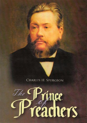 Spurgeon - Prince Of Preachers