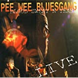 "Blood Sweat N Tearsvon ""Pee Wee Bluesgang"""