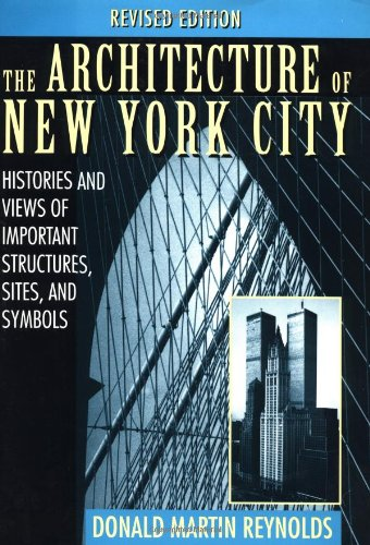 The Architecture of New York City: Histories and Views of...