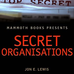 Mammoth Books Presents: Secret Organisations Audiobook