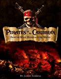Pirates of the Caribbean: From the Magic Kingdom to the Movies (0786856300) by Jason Surrell