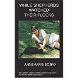While Shepherds Watched Their Flocksby A. Bojko