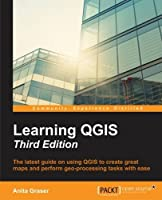 Learning QGIS, 3rd Edition Front Cover