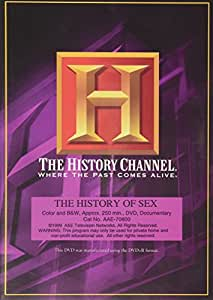 Was and The history channel the history of sex