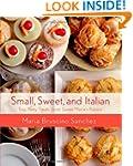 Small, Sweet, and Italian: Tiny, Tast...