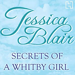 Secrets of a Whitby Girl | [Jessica Blair]