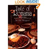 Taste of Romania: Its Cookery and Glimpses of Its History, Folklore, Art, Literature, and Poetry (New Hippocrene...